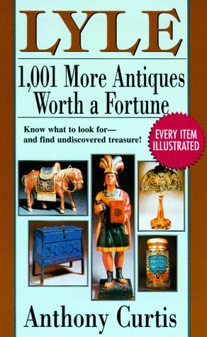 9780399525070: Lyle: 1001 More Antiques Worth a Fortune