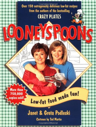 9780399525636: Looneyspoons: Low-fat Food Made Fun!