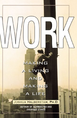 9780399525780: Work: Making a Living and Making a Life