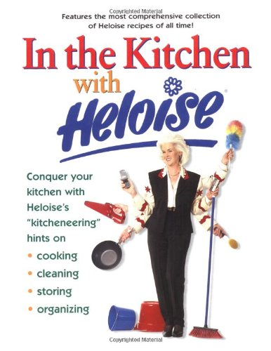 9780399526046: In the Kitchen with Heloise
