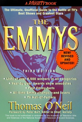 9780399526114: The Emmys: the Ultimate, Unofficial Guide to the Battle of TV's Best Shows and Greatest Stars