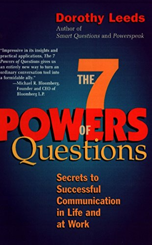 9780399526145: The 7 Powers of Questions: Secrets to Successful Communication in Life and at Work