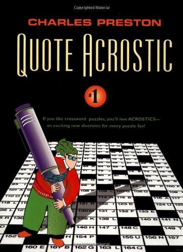 Quote Acrostic 1 (Quote Acrostic): Preston, Charles