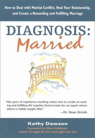 Diagnosis: Married: Dawson, Kathy