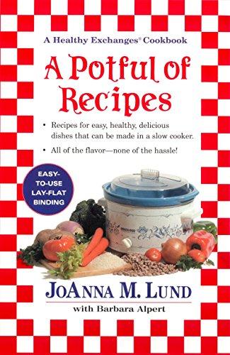 A Potful of Recipes: Lund, JoAnna M.; Alpert, Barbara