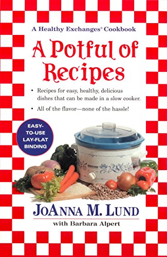 A Potful of Recipes (0399526501) by Lund, JoAnna M.; Alpert, Barbara