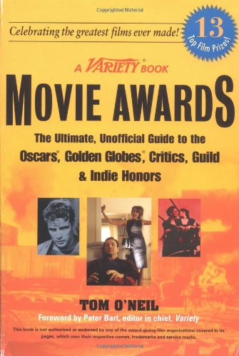 9780399526510: Movie Awards: The Ultimate Unofficial GT Oscars gldn Globes Critics GuildHonors