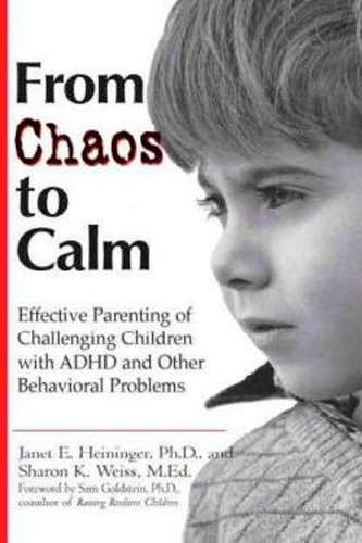 9780399526619: From Chaos to Calm: Effective Parenting Of Challenging Children with ADHD and Other Behavioral Problems