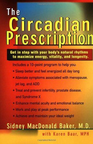9780399526657: The Circadian Prescription: Get Step w/ your Body's Natural Rhythms Maximize Energy Vitality Longevity