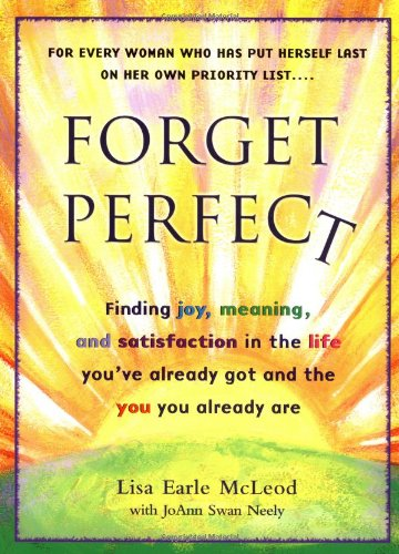9780399527159: Forget Perfect