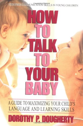 9780399527319: How to Talk to your Baby