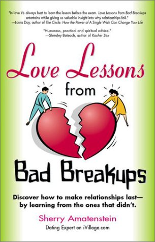 9780399527418: Love Lessons from Bad Breakups