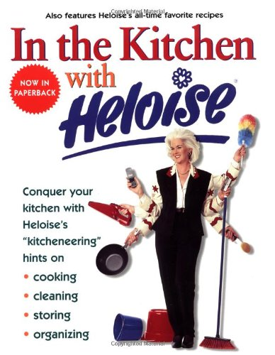 9780399527487: In the Kitchen With Heloise