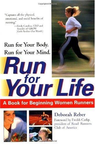 9780399527562: Run For Your Life: A Book For Beginning Women Runners