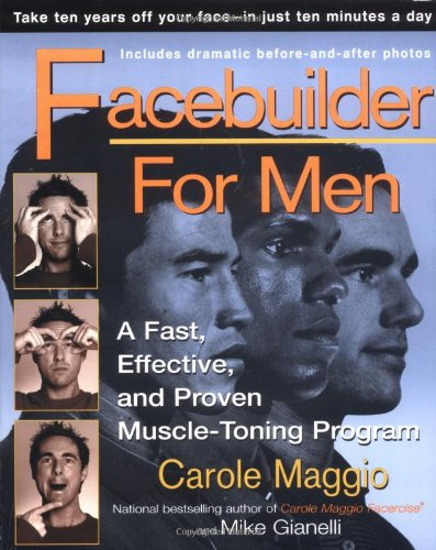 9780399527845: Facebuilder for Men: A Fast, Effective, and Proven Muscle-Toning Program