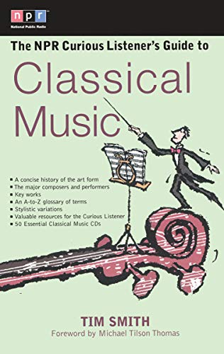 9780399527951: The NPR Curious Listener's Guide to Classical Music