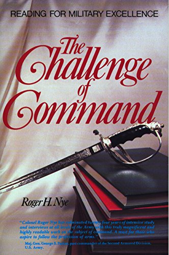 9780399528040: Challenge of Command: Reading for Military Excellence (West Point Military History Series)