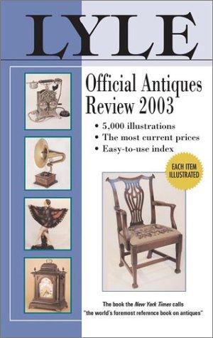 9780399528248: Lyle Official Antiques Review 2003