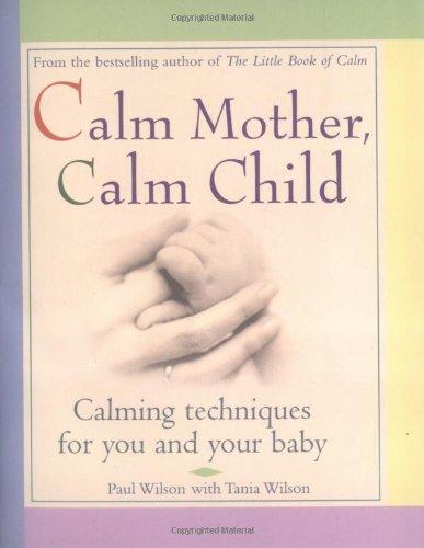 9780399528255: Calm Mother, Calm Child