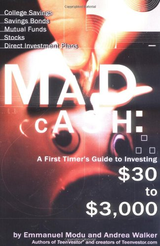 9780399528965: Mad Cash: A First Timer's Guide to Investing $30 to $3000