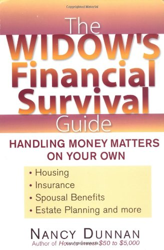 The Widow's Financial Survival Guide (0399529063) by Nancy Dunnan