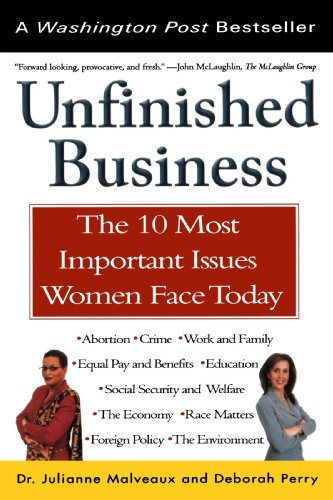 Unfinished Business : The 10 Most Important: Deborah Perry; Julianne