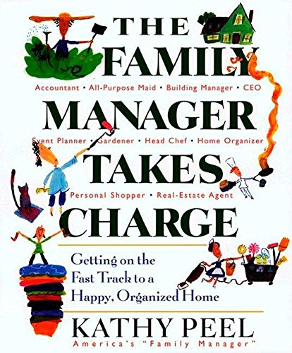 9780399529139: The Family Manager Takes Charge: Getting on the Fast Track to a Happy, Organized Home