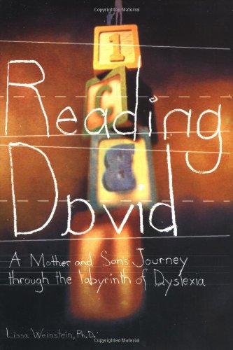 9780399529344: Reading David: A Mother and Son's Journey Through the Labyrinth of Dyslexia