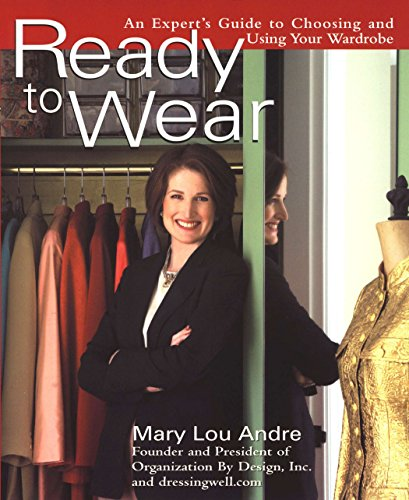 9780399529535: Ready to Wear: An Expert's Guide to Choosing and Using Your Wardrobe