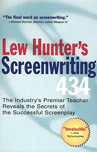 9780399529863: Lew Hunter's Screenwriting 434: The Industry's Premier Teacher Reveals the Secrets of the Successful Screenplay