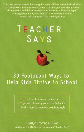 9780399529979: Teacher Says: 30 Foolproof Ways to Help Kids Thrive in School