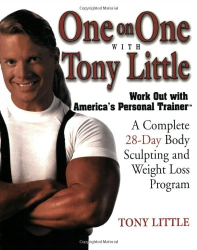 One on One with Tony Little: A: Tony Little