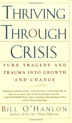 9780399530739: Thriving Through Crisis: Turn Tragedy and Trauma into Growth and Change