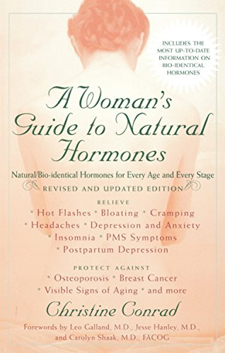 9780399531033: A Woman's Guide to Natural Hormones: Natural/Bio-identical Hormones for Every Age and Every Stage, Revised and Updated Edition