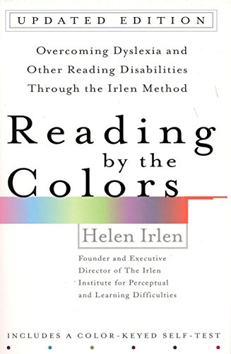 9780399531569: Reading by the Colors: Overcoming Dyslexia and Other Reading Disabilities Through the Irlen Method