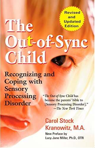 9780399531651: The Out-of-sync Child: Recognizing and Coping with Sensory Processing Disorder