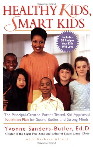 9780399531668: Healthy Kids, Smart Kids: The Principal-Created, Parent-Tested, Kid-Approved Nutrition Plan for SoundBodies and Strong Minds