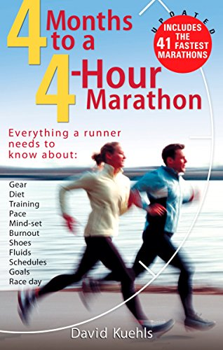 9780399532597: Four Months to a Four-Hour Marathon: Everything a Runner Needs to Know About Gear, Diet, Training, Pace, Mind-set, Burnout, Shoes, Fluids, Schedules, Goals, & Race Day, Revised
