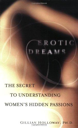9780399532627: Erotic Dreams: The Secret to Understanding Women's Hidden Passions