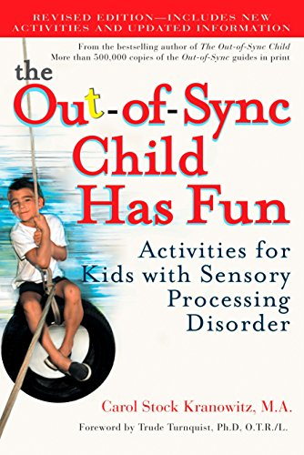 9780399532719: The Out-of-Sync Child Has Fun: Activities for Kids With Sensory Processing Disorder