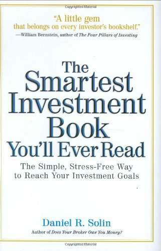 9780399532832: The Smartest Investment Book You'll Ever Read: The Simple, Stress-Free Way to Reach Your Investment Goals