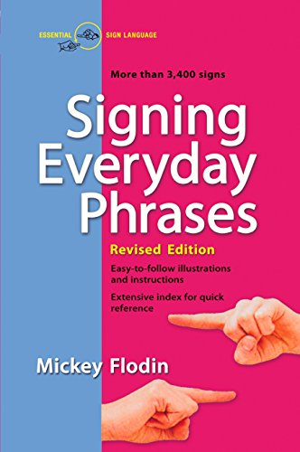 Signing Everyday Phrases: Flodin, Mickey