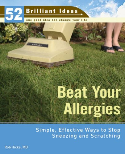 9780399533242: Beat Your Allergies (52 Brilliant Ideas): Simple, Effective Ways to Stop Sneezing and Scratching