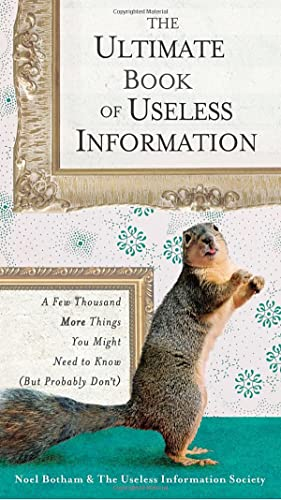 9780399533501: The Ultimate Book of Useless Information: A Few Thousand More Things You Might Need to Know (But Probably Don't)