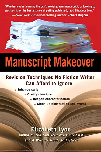 9780399533952: Manuscript Makeover: Revision Techniques No Fiction Writer Can Afford to Ignore