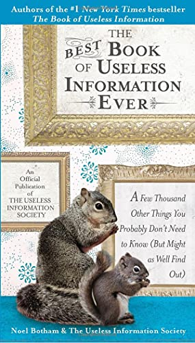 9780399534287: The Best Book of Useless Information Ever: A Few Thousand Other Things You Probably Don't Need to Know (But Might as Well Find Out)