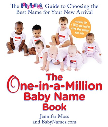 9780399534300: The One-in-a-Million Baby Name Book: The BabyNames.com Guide to Choosing the Best Name for Your New Arrival