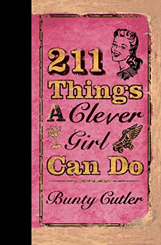 9780399534416: 211 Things a Clever Girl Can Do