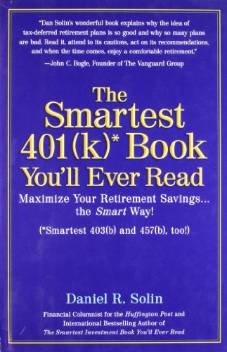 9780399534522: The Smartest 401k Book You'll Ever Read: Maximize Your Retirement Savings...the Smart Way!