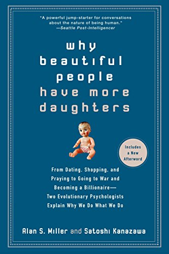 Why Beautiful People Have More Daughters: From: Alan Miller, Satoshi